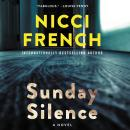 Sunday Silence: A Novel, Nicci French