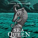 Sea Queen: A Novel, Linnea Hartsuyker