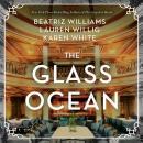 The Glass Ocean: A Novel Audiobook