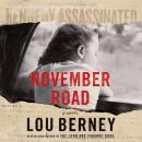 November Road: A Novel, Lou Berney