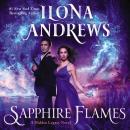 Sapphire Flames: A Hidden Legacy Novel Audiobook