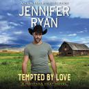 Tempted by Love: A Montana Heat Novel Audiobook