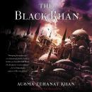 The Black Khan: Book Two of the Khorasan Archives Audiobook