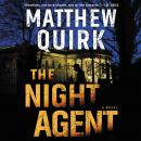 The Night Agent: A Novel Audiobook