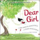 Dear Girl: A Celebration of Wonderful, Smart, Beautiful You!, Paris Rosenthal, Amy Krouse Rosenthal