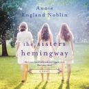 The Sisters Hemingway: A Novel Audiobook