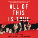 All of This Is True: A Novel Audiobook