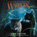 Warriors: A Vision of Shadows #2: Thunder and Shadow Audiobook