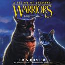 Warriors: A Vision of Shadows #4: Darkest Night Audiobook