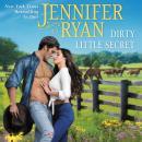 Dirty Little Secret: Wild Rose Ranch Audiobook