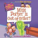 My Weirder-est School #2: Miss Porter Is Out of Order! Audiobook