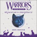 Warriors Super Edition: Bluestar's Prophecy Audiobook