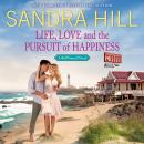 Life, Love and the Pursuit of Happiness: A Bell Sound Novel Audiobook