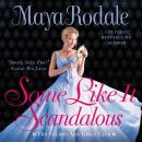 Some Like It Scandalous: The Gilded Age Girls Club Audiobook
