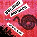 Beijing Payback: A Novel Audiobook