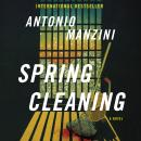 Spring Cleaning: A Novel Audiobook