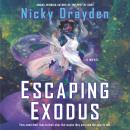 Escaping Exodus: A Novel Audiobook