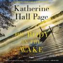 The Body in the Wake: A Faith Fairchild Mystery Audiobook