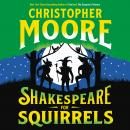 Shakespeare for Squirrels: A Novel Audiobook
