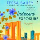 Indecent Exposure: The Academy Audiobook