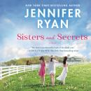 The Sisters and Secrets: A Novel Audiobook