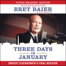 Three Days in January: Young Readers' Edition: Dwight Eisenhower's Final Mission Audiobook