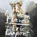 The American Fiancee: A Novel Audiobook