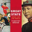 Great State: China and the World, Timothy Brook