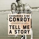 Tell Me A Story: My Life with Pat Conroy Audiobook