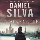 The Other Woman La otra mujer (Spanish edition): Una novella Audiobook