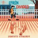 Efren Divided Audiobook