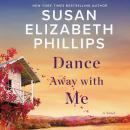 Dance Away with Me: A Novel Audiobook