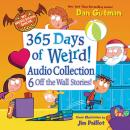 My Weird School Special: 365 Days of Weird! Audio Collection Audiobook