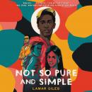 Not So Pure and Simple Audiobook