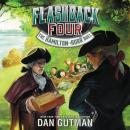 Flashback Four #4: The Hamilton-Burr Duel Audiobook