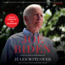 Joe Biden: A Life of Trial and Redemption, Jules Witcover