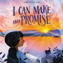 I Can Make This Promise Audiobook