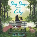 Dog Days in the City, Jodi Kendall