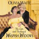 The Care and Feeding of Waspish Widows: Feminine Pursuits Audiobook