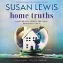 Home Truths: A Novel, Susan Lewis