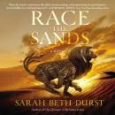 Race the Sands: A Novel Audiobook
