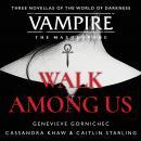 Walk Among Us: Compiled Edition Audiobook