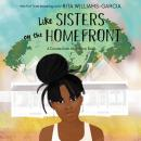 Like Sisters on the Homefront Audiobook