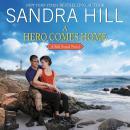 A Hero Comes Home: A Bell Sound Novel Audiobook
