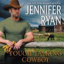 Tough Talking Cowboy: Wild Rose Ranch Audiobook