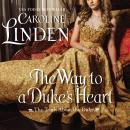 The Way to a Duke's Heart: The Truth About the Duke Audiobook