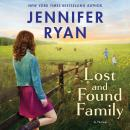 Lost and Found Family: A Novel Audiobook