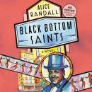 Black Bottom Saints: A Novel Audiobook