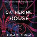 Catherine House: A Novel, Elisabeth Thomas