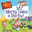 My Weirder-est School #5: Mr. Marty Loves a Party! Audiobook